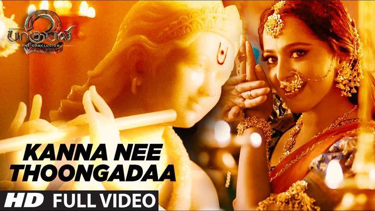 Kanna Nee Thoongadaa Full Video Song || Baahubali 2 Tamil | Prabhas,Anus...