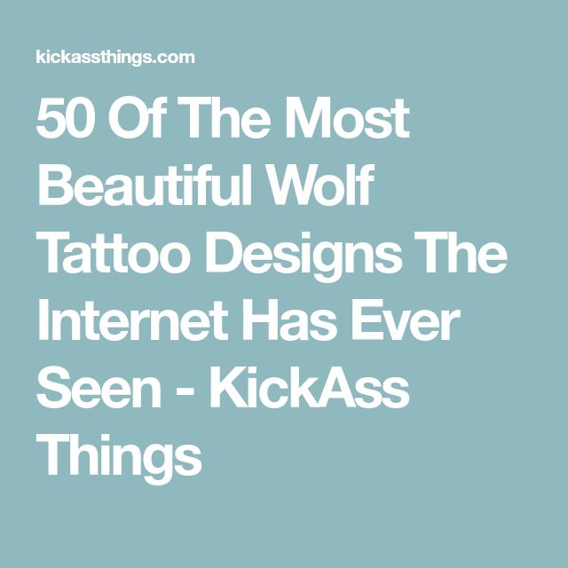50 Of The Most Beautiful Wolf Tattoo Designs The Internet Has Ever Seen - KickAss Things