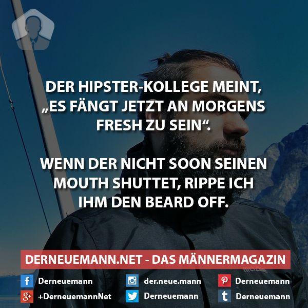 Hipster #derneuemann #humor #lustig #spaß #sprüche #hipster