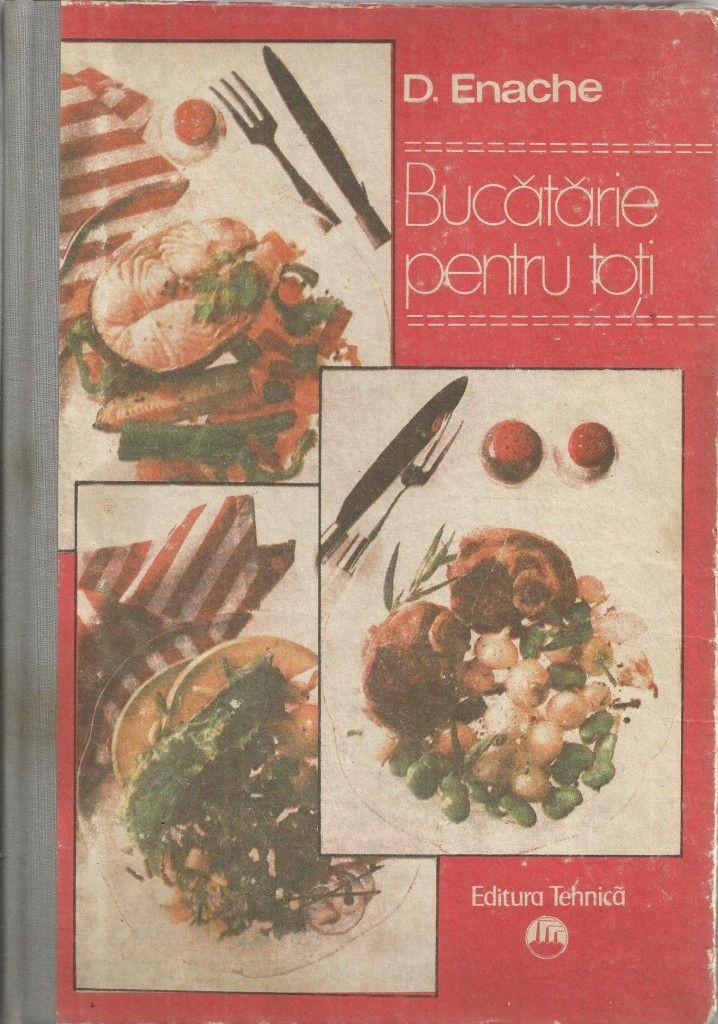 BUCATARIE  PENTRU  TOTI     D. Enache