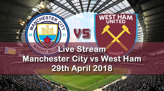 Manchester City 4 1 West Ham Manchester City Manchester West Ham