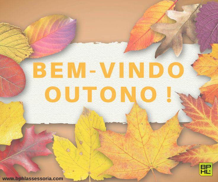 Chegou o Outono, Seja Bem-vindo! 🍁🍂👌😉