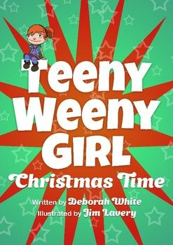 Emergent Readers - The Teeny Weeny Girl - Christmas Time | TpT