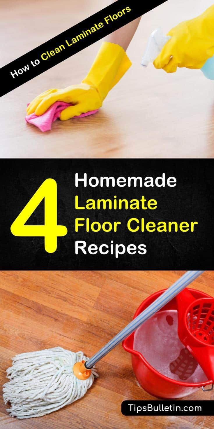 How To Clean Laminate Floors 4 Homemade Floor Cleaner