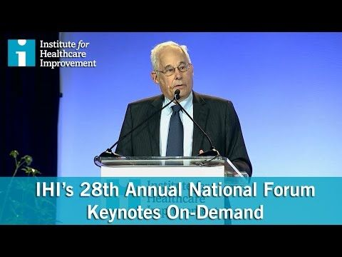 Institute for Healthcare Improvement: Keynote Recordings Now Available