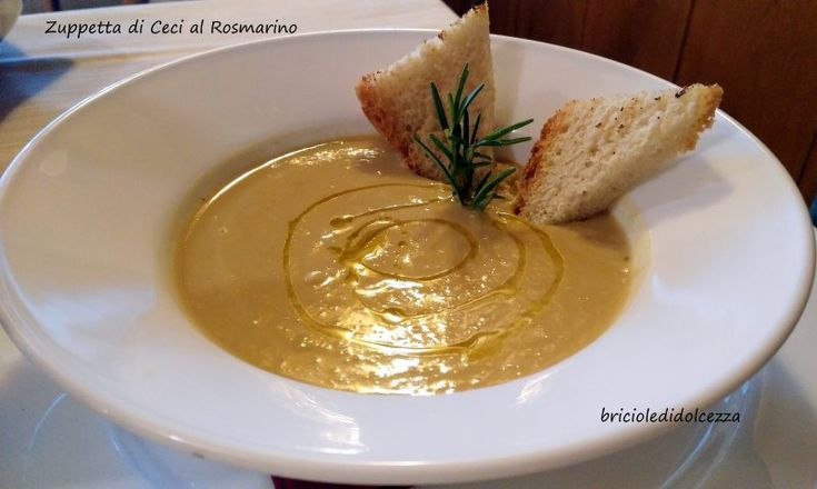 Zuppetta di Ceci al Rosmarino! Ecco un comfort food da consumare accanto al caminetto...col fuoco acceso la zuppetta di ceci ha un suo perchè!