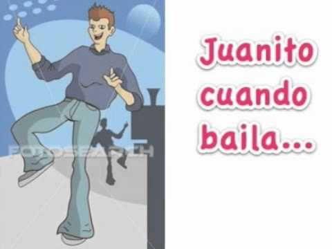 Juanito cuando baila