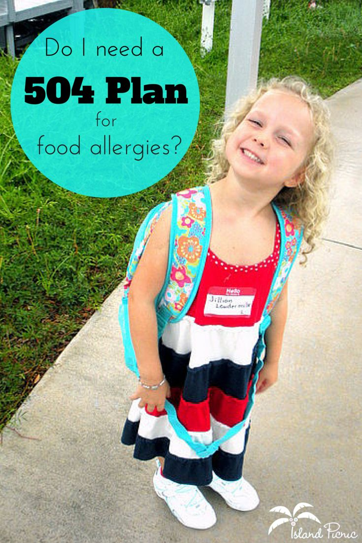 Do I need a 504 plan for food allergies? Yes, and it's not as intimidating as you think!