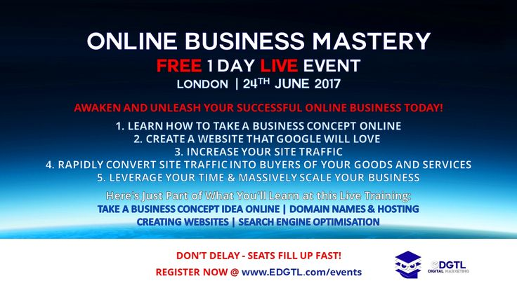 FREE 1 DAY ONLINE BUSINESS MASTERY LIVE | LONDON | 24TH JUNE 2017 Grab YOUR seat NOW while they last! Register NOW! Limited Seats Available! 1 DAY jam-packed of Digital Marketing Content and Strategies suitable for Entrepreneurs, Business Owners, Coaches, Consultants, Executives, Marketers and anyone who wants to take a business concept online, learn how to create a professional website and build a successful online business. Register and bring Guests…