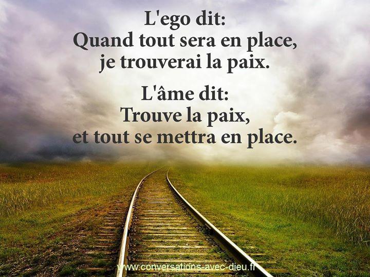"""""""L'ego dit: Quand tout sera en place je trouverai la paix. L'âme dit: Trouve la paix et tout se mettra en place.""""  http://ift.tt/1V9s8wk"""