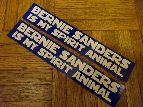 Go bernie bernie sanders is my spirit animal available now a portion of