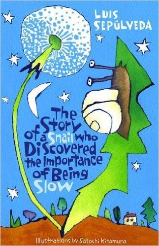 The Story of a Snail Who Discovered the Importance of Being Slow: Satoshi Kitamura: 9781846884139: AmazonSmile: Books