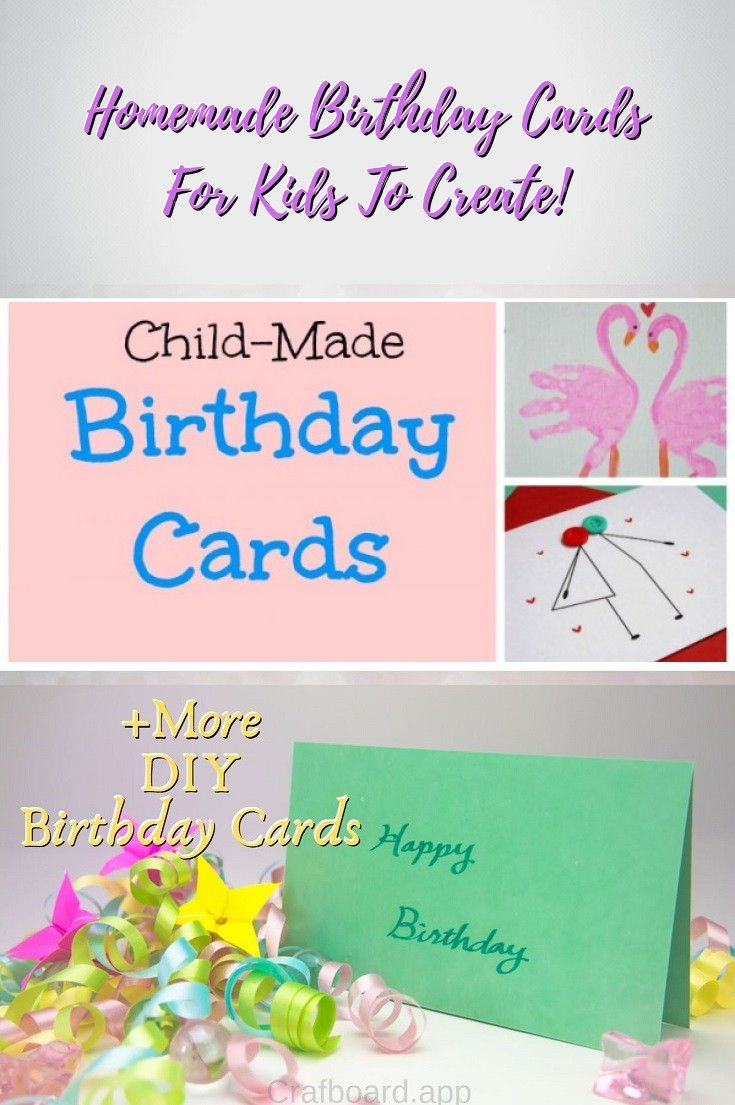 22 Easy Unique And Fun Diy Birthday Cards To Show Them Your Love Birthday Cards Diy Easy Birthday Cards Diy Birthday Cards