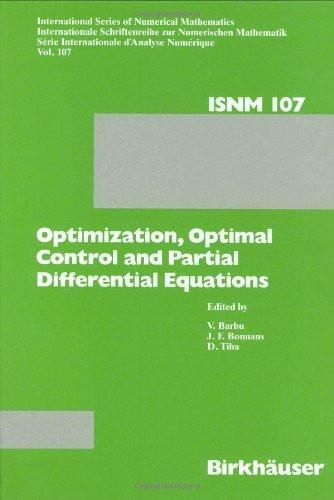 Optimization, Optimal Control and Partial Differential Equations: First Franco-Romanian Conference,