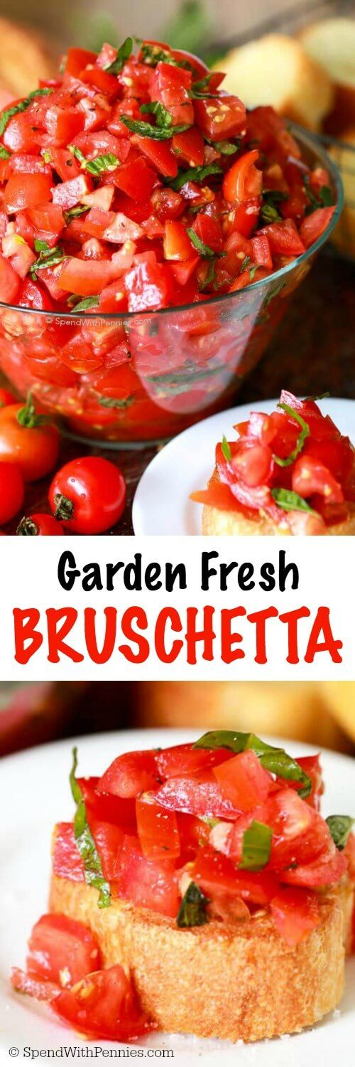 Garden Fresh Bruschetta! Perfect summer appetizer and deliciously simple to make! Perfect as an appetizer & great over chicken. Use the best tomatoes you can find & fresh basil!                                                                                                                                                                                 More