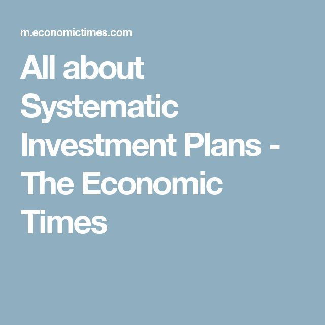 Best 25 systematic investment plan ideas on pinterest flat all about systematic investment plans the economic times solutioingenieria Images