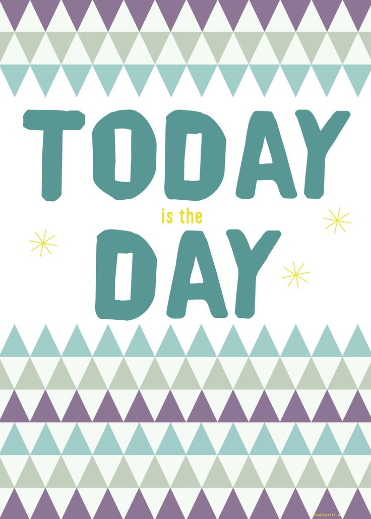 Poster 'Today is the day', 50 x 70 cm, Studio Stift