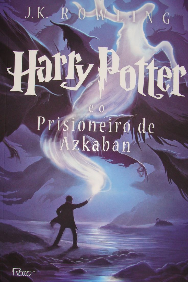 RESENHA de LIVROS   Harry Potter e o Prisioneiro de Azkaban   J. K. Rowling