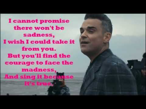 (2) Robbie Williams | Love My Life - Beautiful song dedicated to his son. I wish everybody was able, at some point in their lives, to sing 'I love my life-I am beautiful, I am magical, I am free'