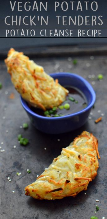 Vegan Potato Chick'n Tenders - 6 Vegan Gourmet Potato Cleanse Recipes (Starch Solution/HCLF) Fat Free, Gluten Free, Grain Free - Rich Bitch Cooking Blog