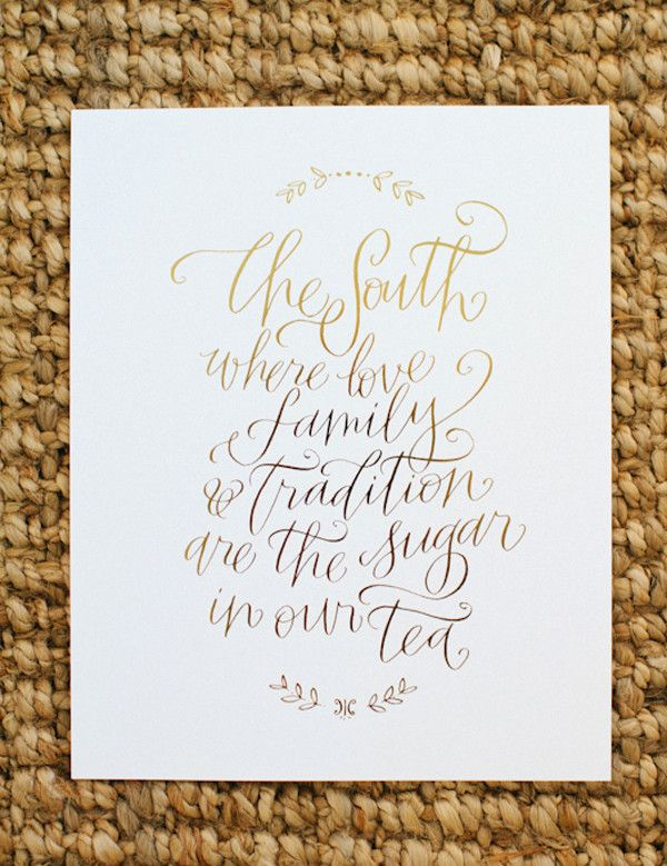 gorgeous gold foil print reminding us of everything we love about the South $20