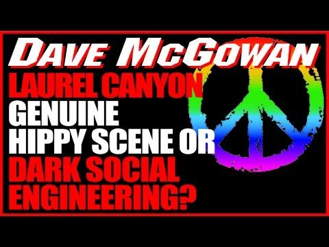 Far Out Radio Interviews Dave McGowan - Laurel Canyon Genuine Hippy or Dark Social Engineering?