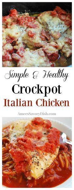 Simple Crockpot Italian Chicken- Amee's Savory Dish