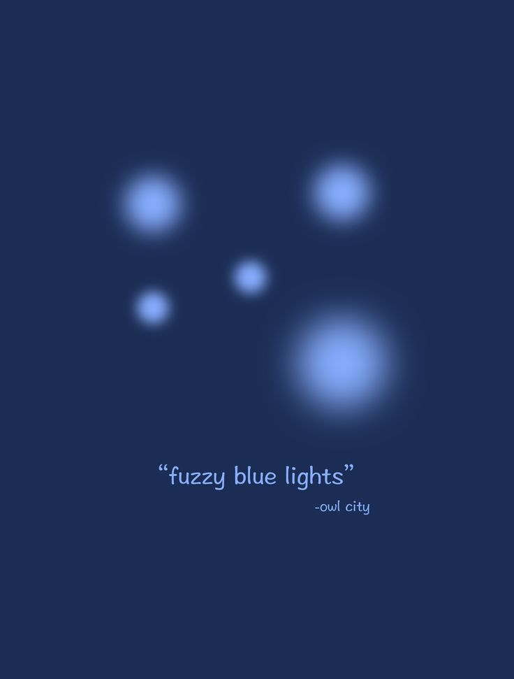 Fuzzy Blue Lights - Owl City
