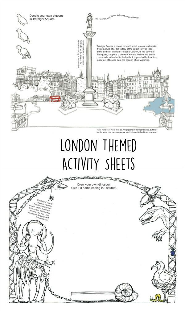 london themed printable activity sheets. Colour trafalgar square, or design your own dinosaur for the natural history museum. Good for Londoners or tourists planning a trip to London