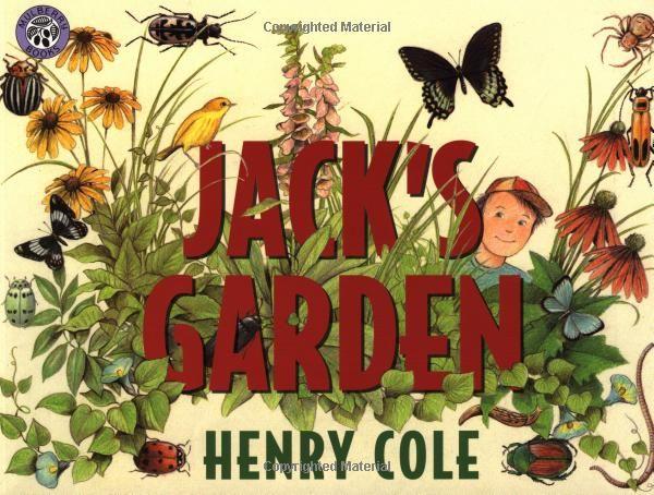 Jacks Garden by Henry Cole #Books #Kids #Gardens #Jacks_Garden #Henry_Cole