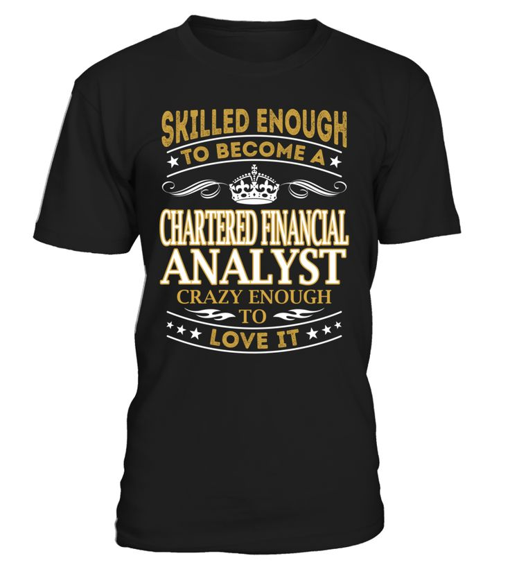 Chartered Financial Analyst - Skilled Enough To Become #CharteredFinancialAnalyst
