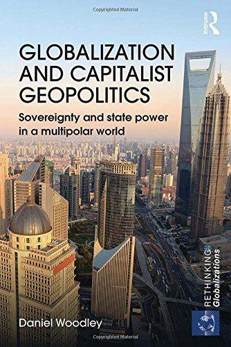 Globalization and capitalist geopolitics | 333.54 WOO