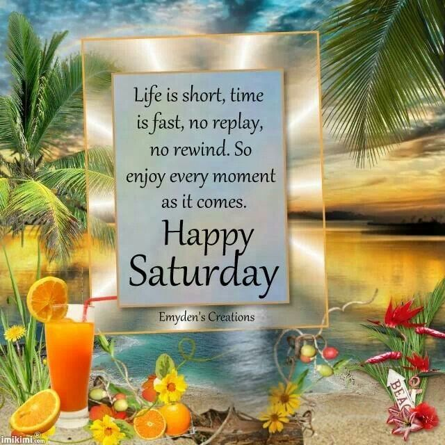 Happy Saturday Enjoy Every Weekend Pictures, Photos, and