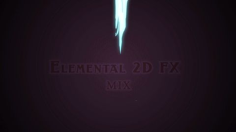"Mix_01 for ""Elemental 2d FX""http://goo.gl/sNg2wR"
