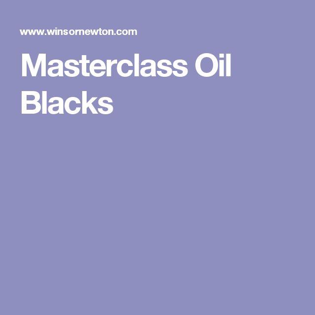 Masterclass Oil Blacks