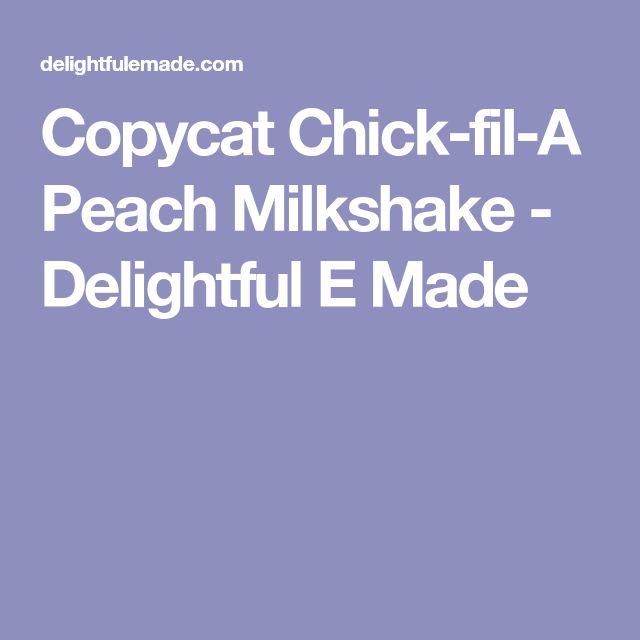 Copycat Chick-fil-A Peach Milkshake - Delightful E Made