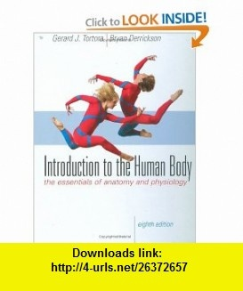 Introduction to the Human Body (9780470230169) Gerard J. Tortora, Bryan H. Derrickson , ISBN-10: 0470230169  , ISBN-13: 978-0470230169 ,  , tutorials , pdf , ebook , torrent , downloads , rapidshare , filesonic , hotfile , megaupload , fileserve