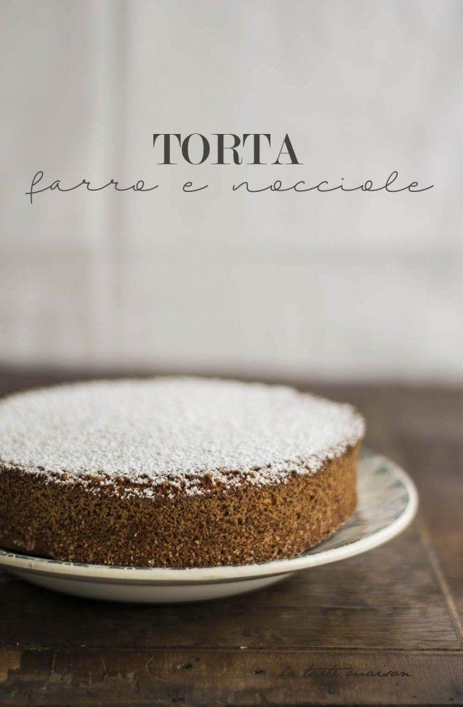 Torta farro e nocciole   La tarte maison