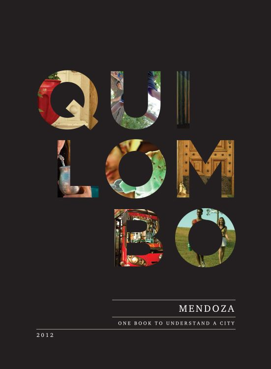 Quilombo / One Book to understand a city by Chacho Puebla