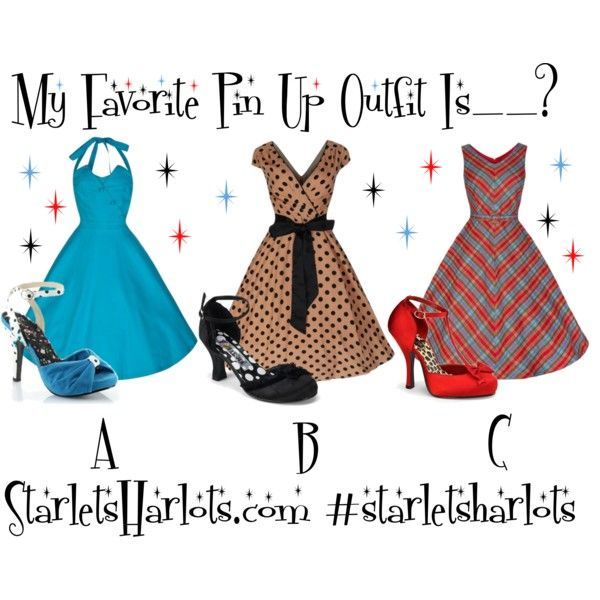 pin-up-dresses My Favorite Pin Up Outfit Is__? A, B or C? Step 1. Like + Share this photo on Facebook. Step 2. Comment if Would Like. Step 3. Like & Show Us Some ❤ Post a Review on our FB Page! https://www.facebook.com/starletsandharlets/reviews *Next giveaway to our fans will be at 8K likes. There will also be random giveaways. #giveaway #contest #pinup #pinupgirl #pinupdresses #pinupclothing #rockabella #rockabilly #fashion #style #fashionista #vintagedress