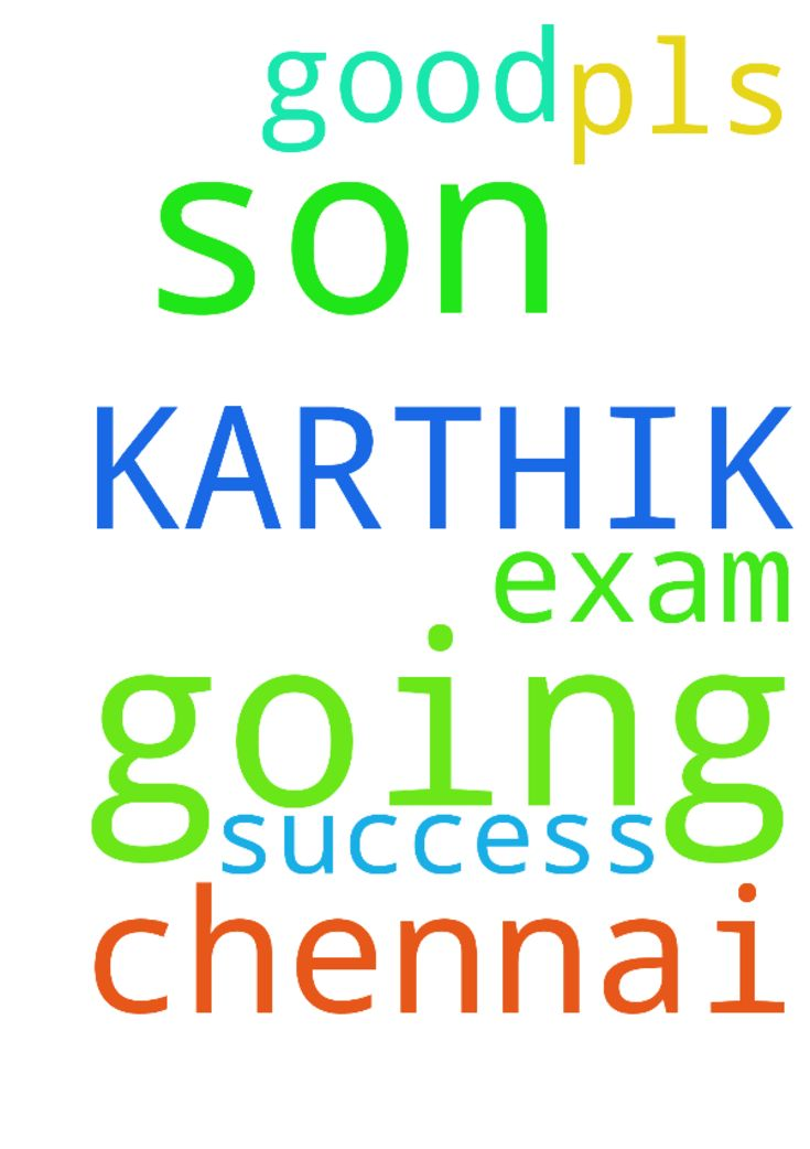 MY SON KARTHIK  IS GOING TO CHENNAI FOR - MY SON KARTHIK IS GOING TO CHENNAI FOR EXAM SO PLS PRAY FOR HIM FOR GOOD SUCCESS IN THE NAME OF JESUS Posted at: https://prayerrequest.com/t/uEl #pray #prayer #request #prayerrequest