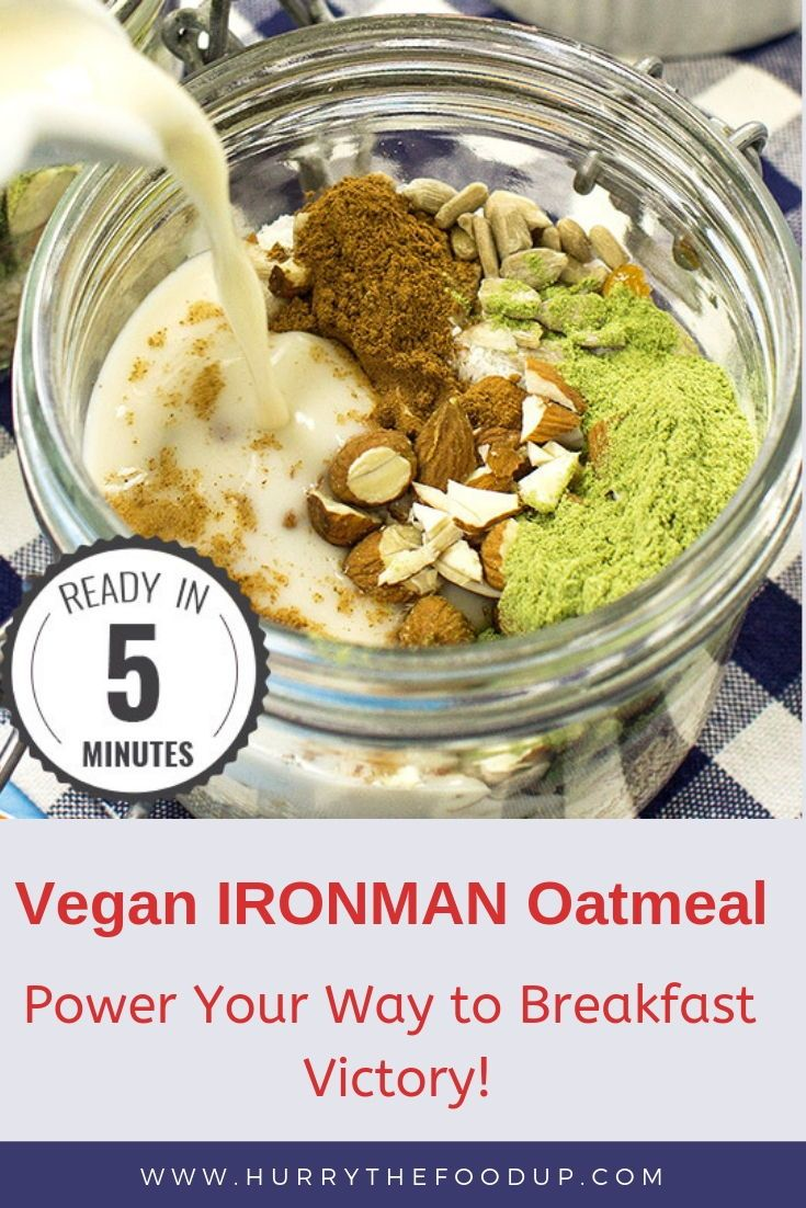 Vegan Ironman Oatmeal Power Your Way To Breakfast Victory Recipe Vegan Comfort Food Vegan Breakfast Recipes Vegan Dishes