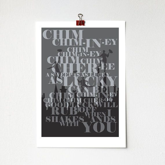 Chim Chimney Chim Chim Cher-ee Mary Poppins Movie Quote - A4 Print Dick Van Dyke Julie Andrews wall art decor fun illustrated songs disney