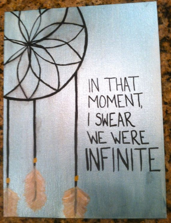 dreamcatcher canvas art | btw this quote is from The Perks of Being a Wallflower