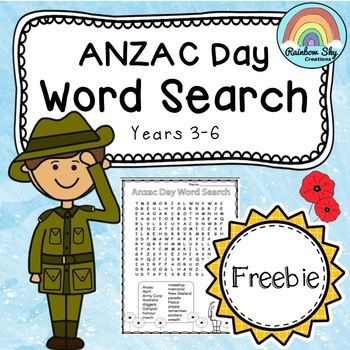 Free Download of our ANZAC Day Word Search. Includes 17 words to find relating to ANZAC Day. Suitable for Years 3 - 6. ~ Rainbow Sky Creations ~