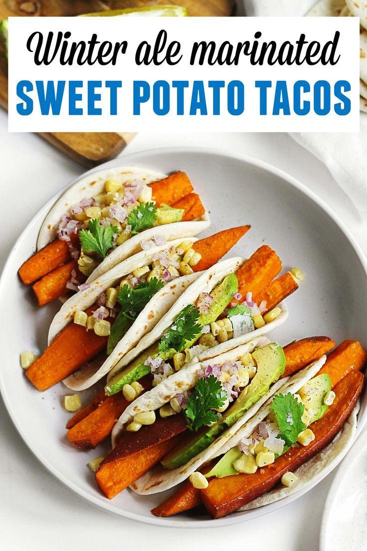 Easy Winter Ale Roasted Sweet Potato Tacos Vegan Rhubarbarians Recipe In 2020 Sweet Potato Tacos Potato Tacos Vegan Dinner Recipes