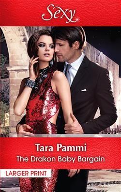 Mills & Boon™: The Drakon Baby Bargain by Tara Pammi
