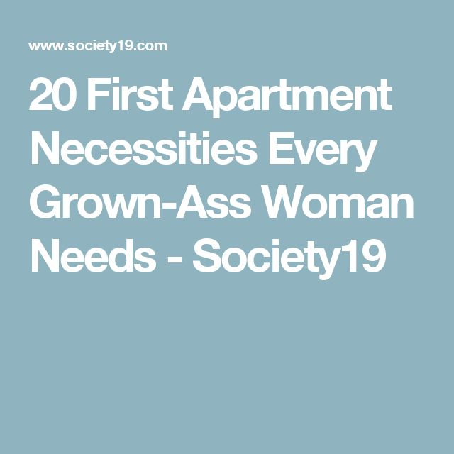 20 First Apartment Necessities Every Grown-Ass Woman Needs - Society19