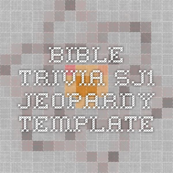 Bible trivia sj1 jeopardy template bible class happy for Kids jeopardy template