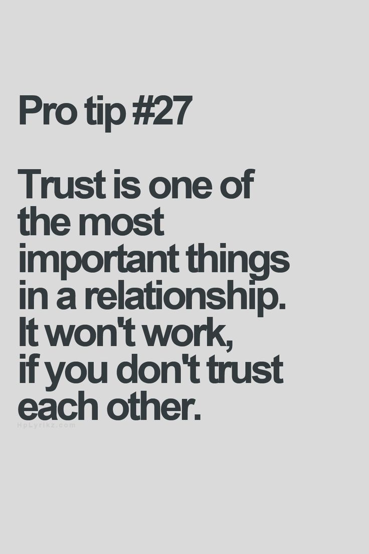 Trust is one of the most important things in a relationship It won t work if you don t trust each other… Pro tip Hp Lyrikz Inspiring Quotes